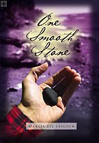 One Smooth Stone by Marcia Lee Laycock